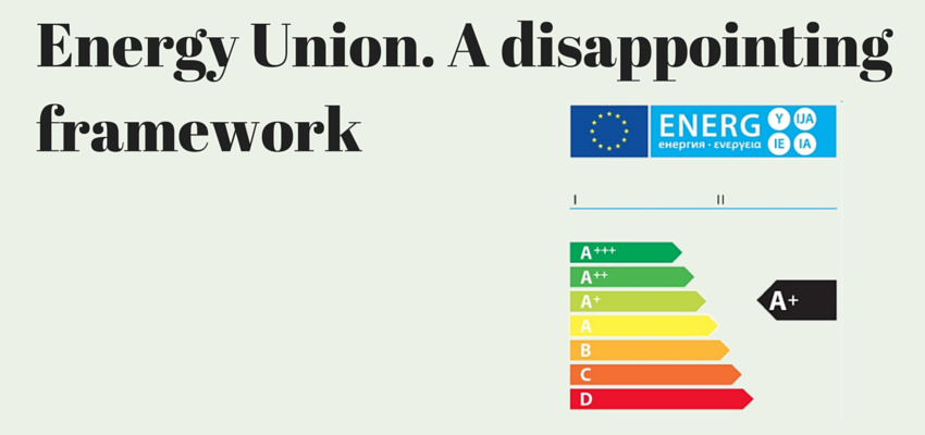 Energy Union. A disappointing framework